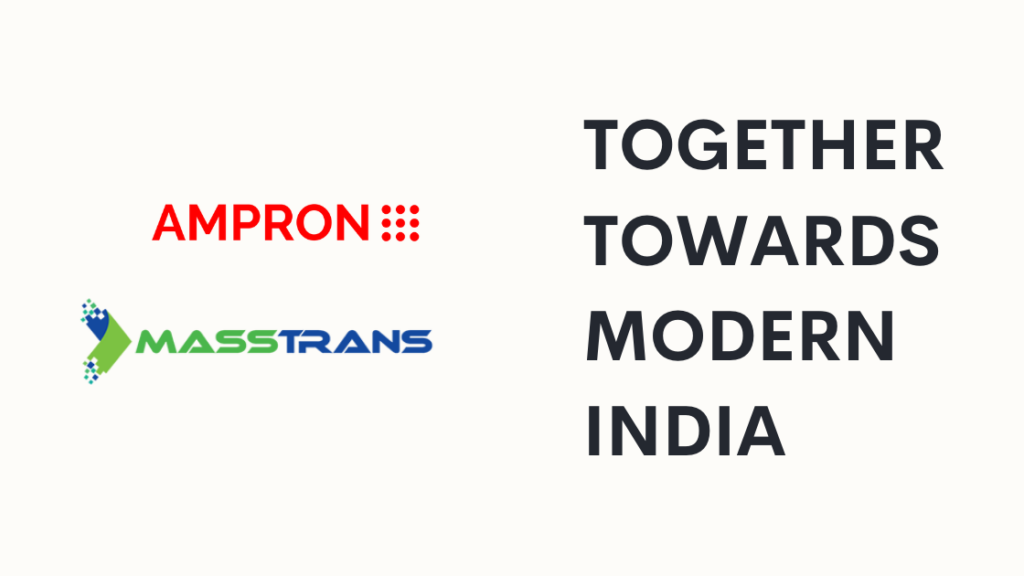 Ampron and Masstrans cooperation in India