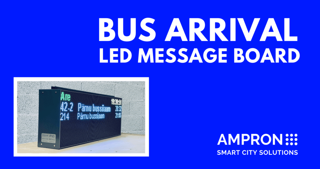 Bus Arrival Information LED Message Board