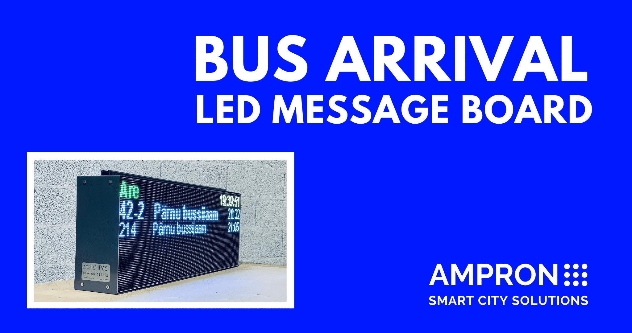Bus Arrival Information LED Message Board